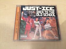 JUST-ICE - BACK TO THE OLD SCHOOL (CD ALBUM) RARE RAP CLASSIC