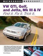 VW GTI, Golf, Jetta, MK III & IV: Find It. Fix It.