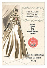 The Haslam System of Dresscutting No. 27 - 1950's