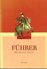 Sancho, líder Museo del Prado, Museo de Arte de Madrid, guía del museo I alemán 2000