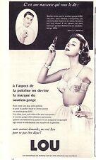 PUBLICITE ADVERTISING 034 1958 LOU soutien gorge c'est une masseuse qui le dit