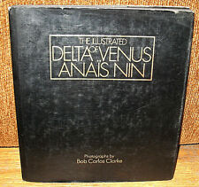 Bob Carlos Clarke The Illustrated Delta of Venus Anais Nin Erotic Photographs HC