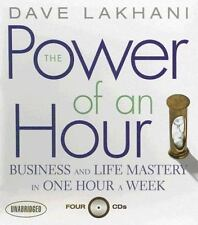 The Power of An Hour: Business and Life Mastery in One Hour a Week (Your Coach i