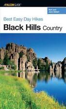Best Easy Day Hikes: Best Easy Day Hikes Black Hills Country by Bert Gildart...