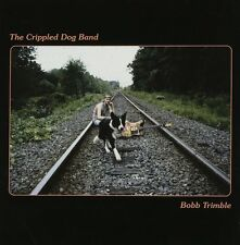 BOBB TRIMBLE: The crippled dog band (1984); Yoga Records vcd007;  Neu