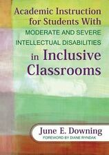 Academic Instruction for Students with Moderate and Severe Intellectual...