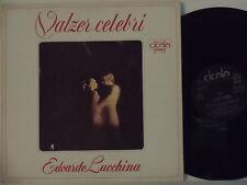 EDOARDO LUCCHINA disco LP 33 giri VALZER CELEBRI stampa ITALIANA 1973 CICALA