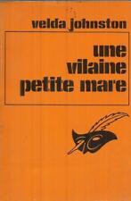 VELDA JOHNSTON UNE VILAINE PETITE MARE  LE MASQUE 1230