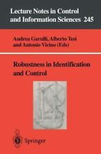 Robustness in Identification and Control: By Andrea Garulli, Alberto Tesi, An...