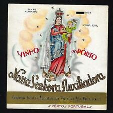 Our Lady of Help PORT WINE Vintage Lith.Label.Vinho do Porto ALTO DOURO Portugal