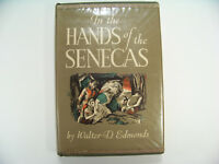 1947 In the Hands of the Senecas by Walter D Edmonds 1st Edition Hardcover DJ
