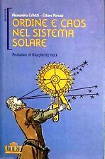 Ordine e caos nel sistema solare. di Alessandra Celletti e Ettore Perozzi - UTET