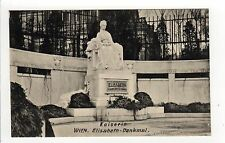 WIEN VIENNA AUSTRIA PC Postcard AUSTRIAN Kaiserin Elisabeth Denkmal EMPRESS
