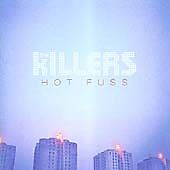 Hot Fuss, The Killers, Very Good