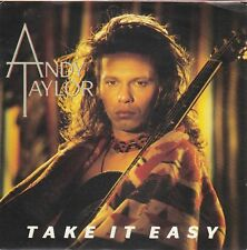ANDY TAYLOR - take it easy / angel eyes 45""