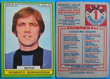 FIGURINA CALCIATORI EDIS 1970/71 - BONINSEGNA - INTER