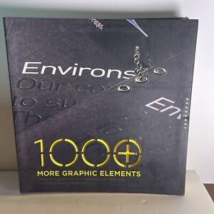 1000 More Graphic Elements: Unique Elements for Distinctive Designs (1000 Ser...