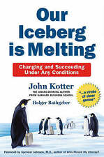 Our Iceberg Is Melting - Changing And Succeeding Under Any Conditions-ExLibrary
