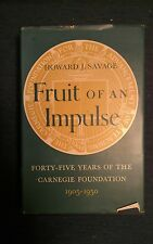 FORTY FIVE YEARS OF CARNEGIE FOUNDATION 1905-1950 by Howard J. Savage 1st Ed