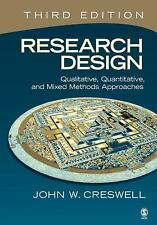 Research Design: Qualitative, Quantitative, and Mixed Methods Approaches, 3rd Ed