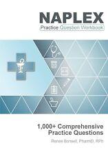 """NAPLEX Practice Question Workbook"" - 1000+ Practice Questions (2019 Edition)"