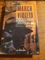 March Violets By Philip Kerr 1st Ed  hc crime mystery noir thriller men's womens