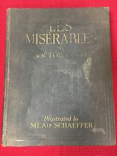 RARE Les Miserables Victor Hugo Dodd Mead Illustrated By Mead Schaeffer Hc