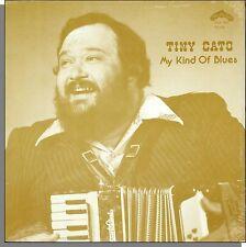 Tiny Cato - My Kind of Blues - New 1978 Crazy Cajun LP Record!