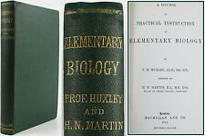 T.H.HUXLEY*1875*ELEMENTARY BIOLOGY*PRACTICAL COURSE*1st*BACTERIA*MOULD*CRAYFISH*