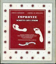 BONOMINI, DI GREGORIO - Impronte. Scritti con i piedi