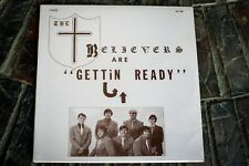 The Believers are Getting Ready Gospel Trio LP Sealed