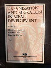 Urbanization and Migration in Asean Development