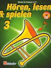Hören, lesen & und spielen Schule für Posaune C im Bass-Schlüssel 3 Noten mit CD