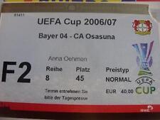 05/04/2007 Ticket: Bayer Leverkusen v Osasuna [UEFA Cup] (Corner Torn On Entry).