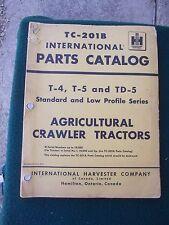 International TC-201B IH T-4 T-5 TD-5 crawler tractors Tractor IHC Parts Catalog