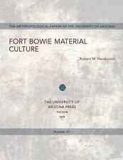 Fort Bowie Material Culture (Anthropological Papers), Herskovitz, Robert M., Acc
