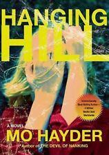 Hanging Hill: Mo Hayder  >NEW<  HC ~ BCA25