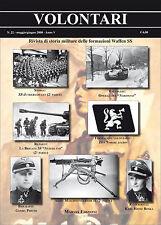 VOLONTARI n.22 - Storia militare Germania WW2 Waffen SS Nederland Junkerschule