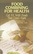 Food Combining for Health: Get Fit with Foods that