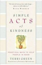 Simple Acts of Kindness: Practical Ways to Help People in Need