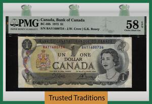 TT PK BC-46b 1973 CANADA BANK $1 QUEEN ELIZABETH II PMG 58 EPQ CHOICE ABOUT UNC!