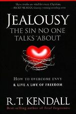 Jealousy--The Sin No One Talks about: How to Overcome Envy and Live a Life of Fr