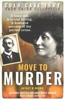 Move to Murder by Antony M. Brown 9781907324734 | Brand New | Free UK Shipping