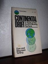 Continental Drift: A Study of the Earth's Moving Surface by Tarling (Anchor,1975