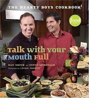 Cookbook - Talk With Your Mouth Full - The Hearty Boys - Hardback