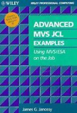Advanced MVS JCL Examples: Using MVS/ESA on the Job