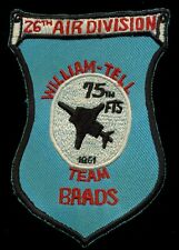USAF 26th Air Division William Tell 75th FIS Patch S-11
