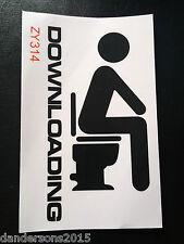 Downloading - Toilet Door Sticker - Funny