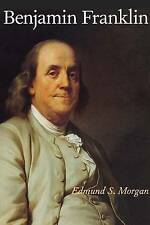 NEW - Benjamin Franklin by Morgan, Edmund S.