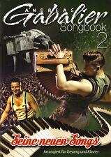 Andreas Gabalier Seine neuen Songs Songbook 2 Noten für Klavier Gitarre Gesang